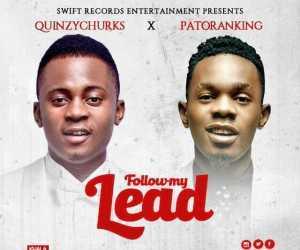 Patoranking - Follow My Lead (Kanyi Jebe) Ft. QuinzyChurks